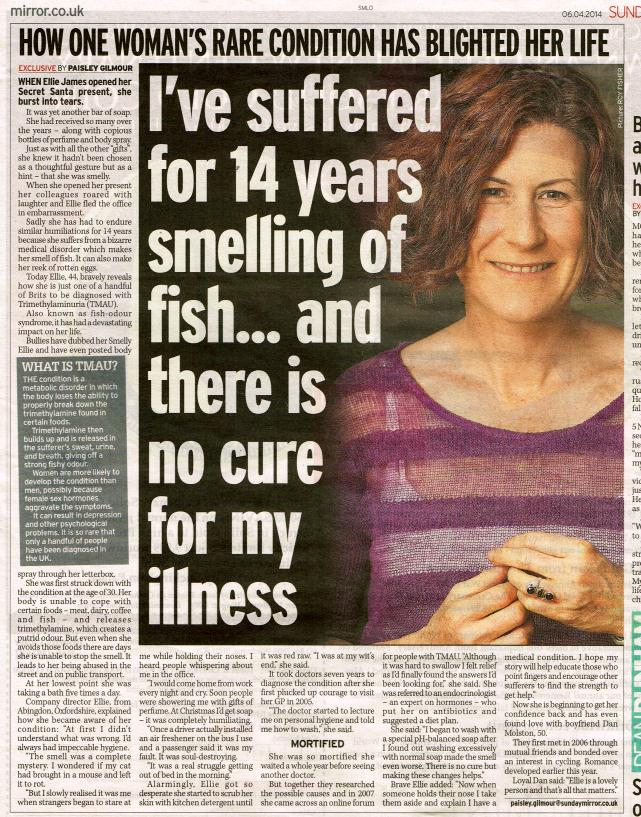 Get publicity in newspapers our client in the sunday mirror for Fish smell disease